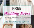 Free Wedding Dresses Beautiful Free Wedding Dress Sewing Patterns