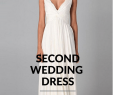 Wedding Dresses for A Second Marriage Awesome Wedding Dresses for Second Marriages – Fashion Dresses