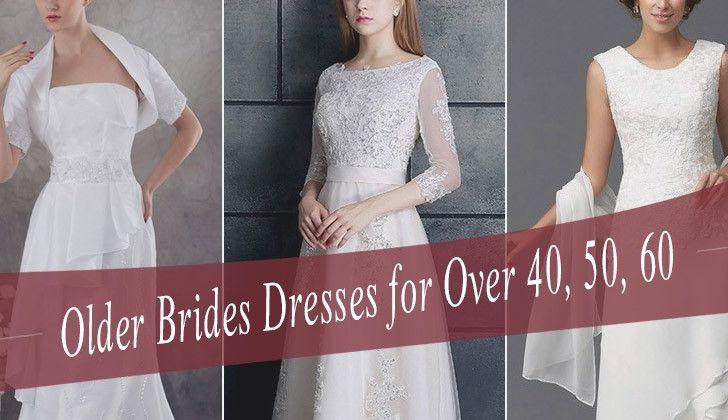 Wedding Dresses for Brides Over 60 Lovely Wedding Dresses for Older Brides Over 40 50 60 70