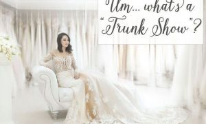 25 New Wedding Dresses Trunk Shows